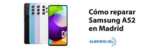 Cómo reparar Samsung A52 en Madrid