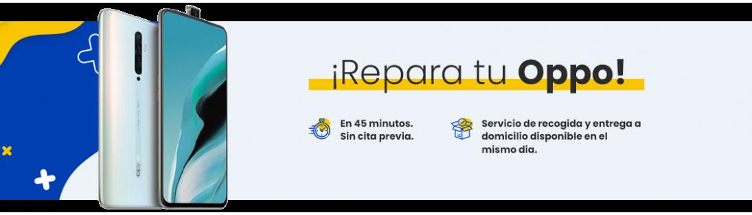 Reparar Oppo en Madrid   Servicio técnico oficial