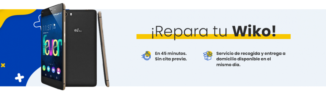 Reparar Wiko en Madrid | Servicio técnico oficial
