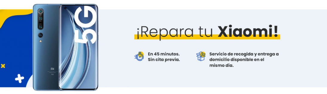 Reparación Xiaomi en Madrid | Servicio técnico